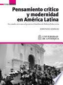 Pensamiento crítico y modernidad en América Latina