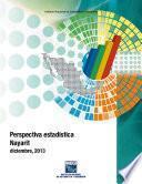 Perspectiva estadística. Nayarit 2013