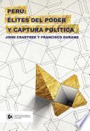 Perú: élites del poder y captura política