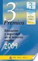 Premios educación y seguridad en el entorno escolar 2009