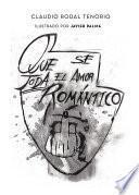 Que se joda el amor romántico
