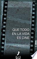 Que todo en la vida es cine