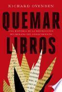 Quemar libros - Richard Ovenden