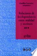 Relaciones de (in)dependencia entre oralidad y escritura