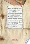 Resumen historico del primer viage hecho al redador del mundo, emprendido por Hernando de Magallanes, y llevado felizmente á termino por el famoso capitan español Juan Sebastian del Cano ...