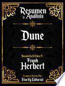 Resumen y Analisis: Dune - Basado En El Libro De Frank Herbert