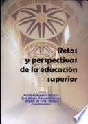 Retos y perspectivas de la educación superior