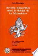 Revisión bibliográfica sobre la biología de los mixomicetos