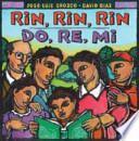 Rin, rin, rin, do, re, mi