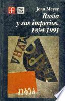 Rusia y sus imperios, 1894-1991