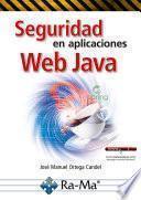 Seguridad en aplicaciones Web Java