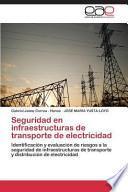 Seguridad en infraestructuras de transporte de electricidad