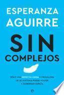 Sin complejos - Esperanza Aguirre