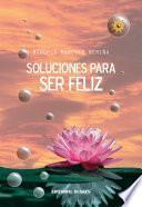 Soluciones para ser feliz