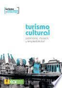 Turismo cultural.