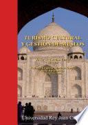 Turismo cultural y gestión de museos