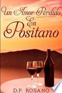 Un Amor Perdido En Positano: Edición de Tapa Blanda con Impresión Clara