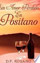 Un Amor Perdido En Positano: Edición de Tapa Dura con Impresión Clara