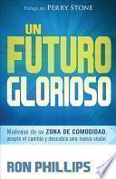 Un Futuro Glorioso